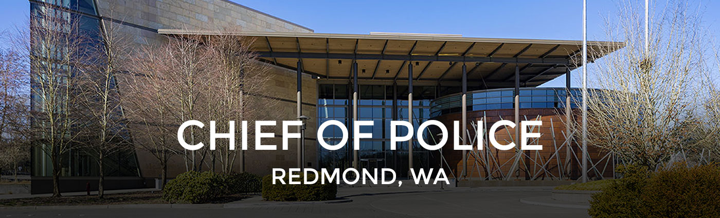 Redmond, WA - Chief of Police