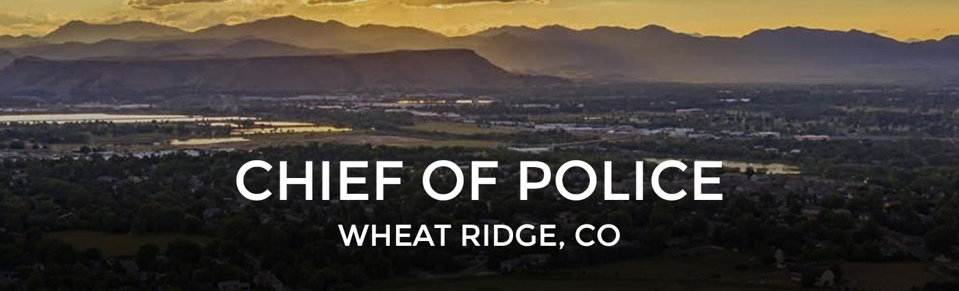 Chief of Police - Wheat Ridge, CO